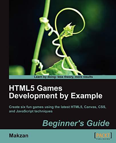 HTML5 game development using an example: Beginner's Guide