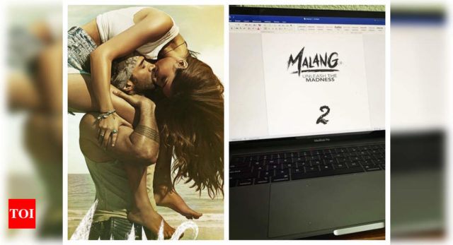 Mohit Suri shares the first draft of the 'Malang ' 2'