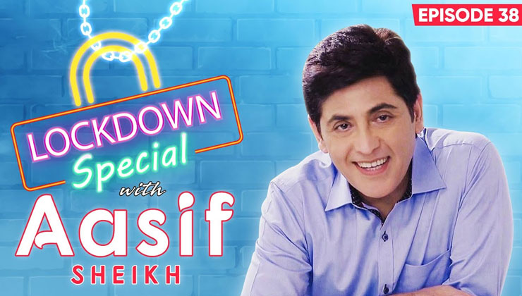 Aasif Sheikh and HONEST confessions About spending quality time With the family During Coronavirus-Lockdown